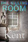 The Killing Room by Christobel Kent (Paperback, 2015)