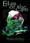 Edge of the Cave by Stephen Krebbs, Blake Bailey (Paperback / softback, 2001)