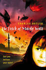 The Fetch of Mardy Watt by Charles Butler (Paperback, 2004)