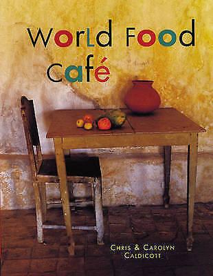 """AS NEW"" Caldicott, Carolyn,Caldicott, Chris, The World Food Café Book"