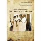 The Maids of Havana 9781449070700 by Pedro Perez Sarduy Paperback