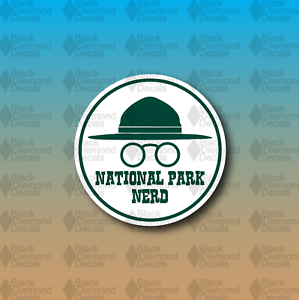 "National Park Nerd Ranger Hike Explore Camp 3/"" Custom Vinyl Decal Sticker"