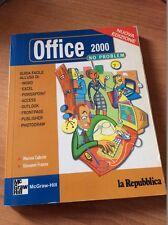 OFFICE 2000 NO PROBLEM LA REPUBBLICA MC GRAW HILL GUIDA FACILE ALL'USO