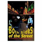 Both Sides of The Street 9781403351029 by Bruce Reed Book