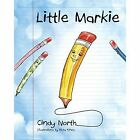 Little Markie by Cindy North (Paperback / softback, 2014)