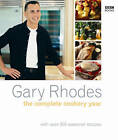 The Complete Cookery Year by Gary Rhodes (Paperback, 2006)