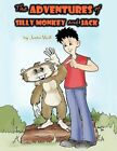 The Adventures of Silly Monkey and Jack 9781456764524 by Justin Wolf Book