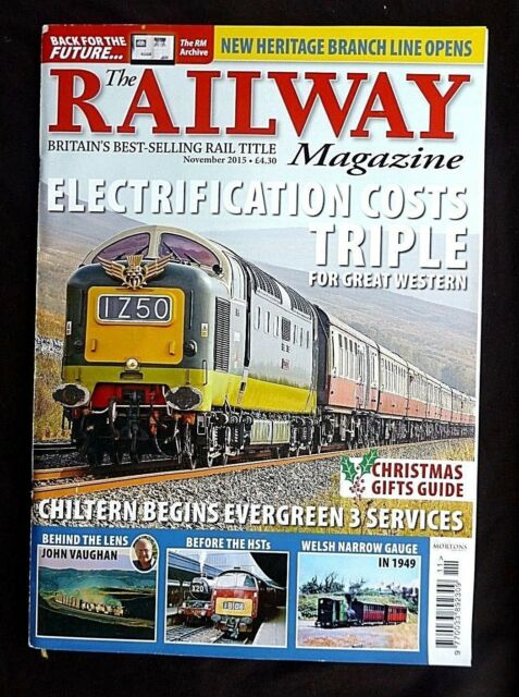 The Railway Magazine, November 2015, Electrification Costs Triple