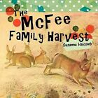 THe McFee FaMiLy HarVeSt by Suzanne Halcomb (Paperback, 2012)