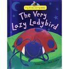 The Very Lazy Ladybird by Isobel Finn (Hardback, 2013)