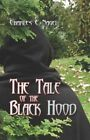 Tale of The Black Hood 9781424116041 by Charles E Nagel Paperback