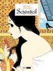 Schönheit von Hubert und Kerascoët (2013, Gebundene Ausgabe)