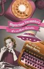 Mysterious Encounters of a 40s Phone Operator by Bambi Harris (Paperback / softback, 2013)