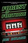 Forest of Fortune by Jim Ruland (Paperback / softback, 2015)