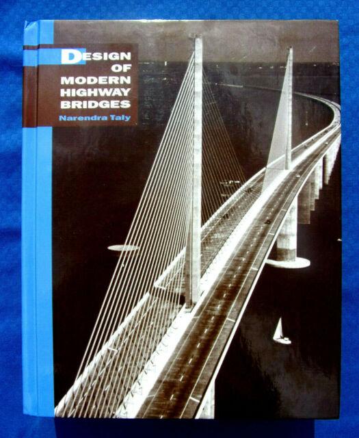 Design of Modern Highway Bridges~BY NARENDRA TALY~HARDBACK~MINT~VERY GOOD CONDIT