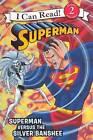 Superman Versus the Silver Banshee by Donald Lemke (Hardback, 2013)