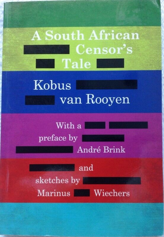 A South African Censors Tale - Kobus van Rooyen - book signed by Author