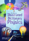 Illustrated Dictionary of Physics by Corinne Stockley (Paperback, 2006)