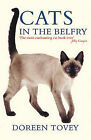 Cats in the Belfry by Doreen Tovey (Paperback, 2005)