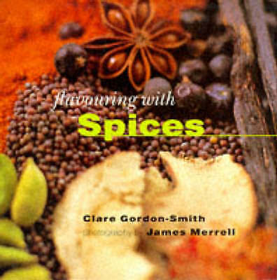 """""""AS NEW"""" Gordon-Smith, Clare, Spices (Flavouring With...), Hardcover Book"""