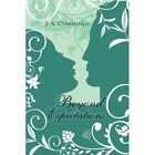 Beyond Expectations by J A Cummings (Paperback / softback, 2014)