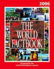 The World Factbook: 2006 by Central Intelligence Agency (Hardback, 2006)