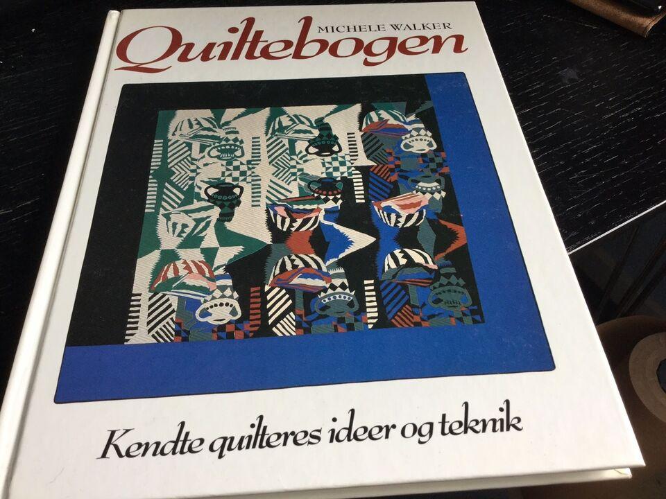 Quiltebogen , Michèle Walker, emne: håndarbejde