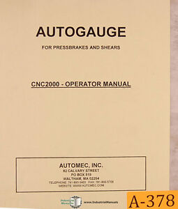 Autogauge CNC 2000, Automec, Controller Operations and Parts Manual