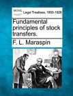 Fundamental Principles of Stock Transfers. by F L Maraspin (Paperback / softback, 2010)