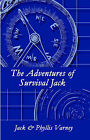 The Adventures of Survival Jack by Phyllis Varney, Jack Varney (Paperback / softback, 2002)