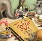 A Crazy Day at the Critter Cafe by Barbara Odanaka (Other book format, 2009)