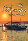 My Dreams Are Not for Sale by Swati Save (Hardback, 2012)