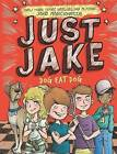 Just Jake: Dog Eat Dog #2 by Jake Marcionette (Hardback, 2015)