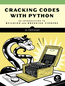 Details about Cracking Codes with Python [P D F] book by No Starch Press
