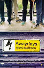 Awaydays by Kevin Sampson (Paperback, 1999)