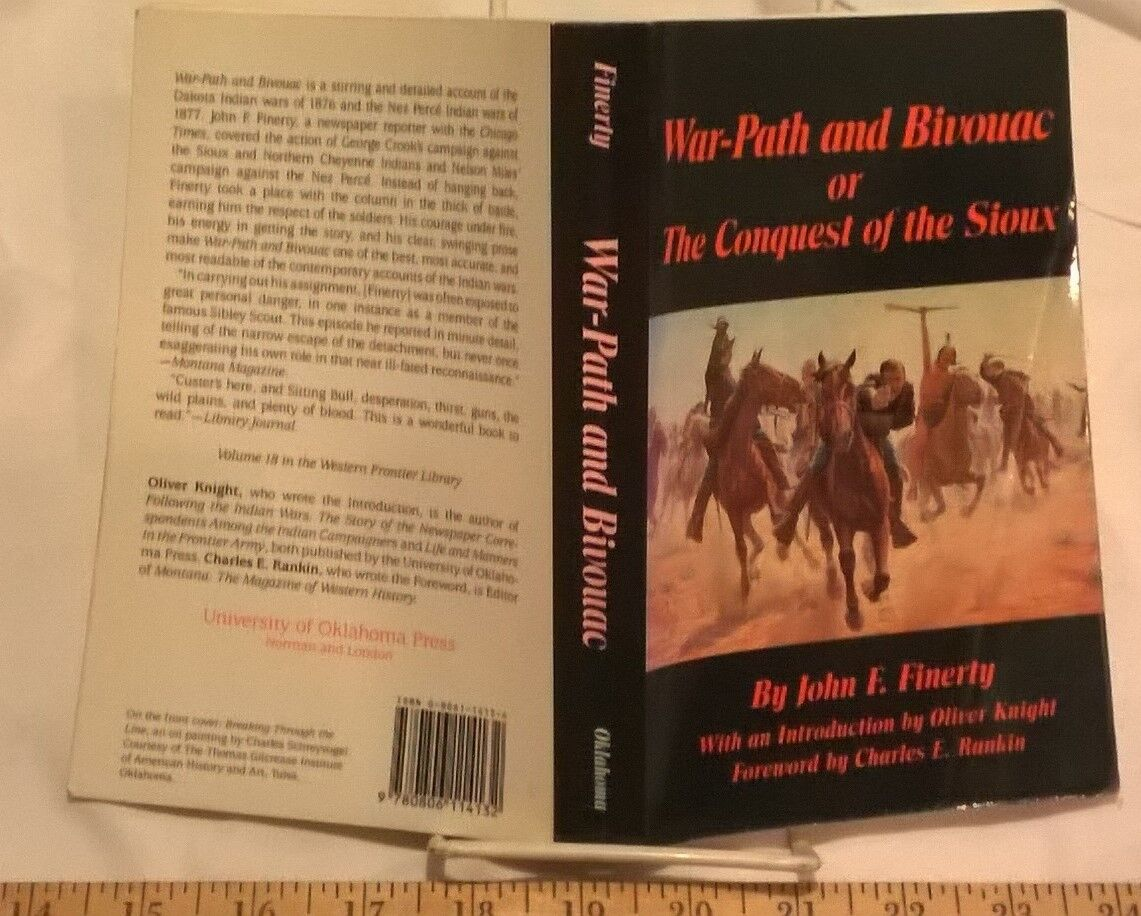 war path and bivouac or the conquest of the sioux finerty john f
