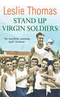 Stand Up Virgin Soldiers by Leslie Thomas (Paperback, 2005)