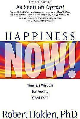 1 of 1 - Happiness Now! Revised Edition By Robert Holden Paperback Free Shipping
