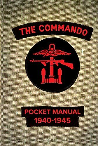 The Commando Pocket Manual: 1940-1945 New Hardcover Book