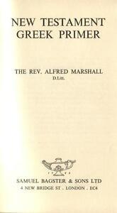 New-Testament-Greek-Primer-by-Alfred-Marshall-1962-HC