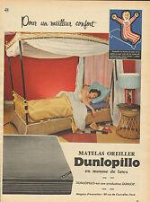 Publicité 1957  MATELAS OREILLER DUNLOPILLO en mousse de latex