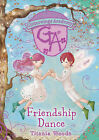 Friendship Dance by Titania Woods (Hardback, 2009)