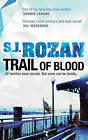 Trail of Blood by S. J. Rozan (Paperback, 2010)