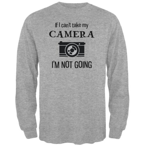 I/'m Not Going Heather Grey Adult Long Sleeve T-Shirt If I Can/'t Take My Camera