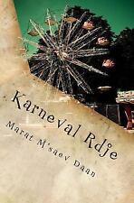 Karneval Rdje by Marat Daan (2013, Paperback)