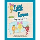 Little Lemon: Book 1: Penny, Why Are You Sad? by Heather McCuiston (Paperback / softback, 2014)