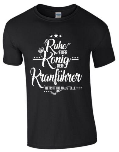 El rey gruista t-shirt albañil obra funshirt regalo construcción divertido