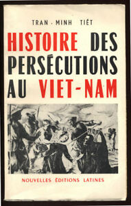 TRAN-MINH-TIET-HISTOIRE-DES-PERSECUTIONS-AU-VIET-NAM