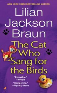 Cat-Who-Sang-for-the-Birds-Paperback-by-Braun-Lilian-Jackson-Brand-New-Fr
