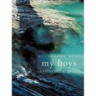 My Boys a Collection of Poems 9781456769178 by Melbourne Peat Paperback
